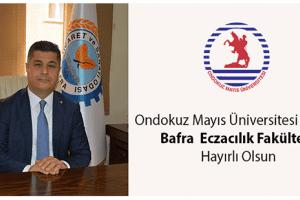 Bafra'ya Eczacılık Fakültesi Kuruluyor