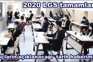 2020 LGS Huzur ve Güvenle Tamamlandı