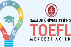 Samsun Üniversitesi TOEFL Sınav Merkezi Oldu