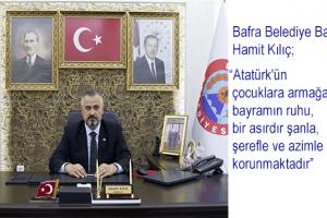 Başkan Hamit Kılıç'tan 23 Nisan Mesajı