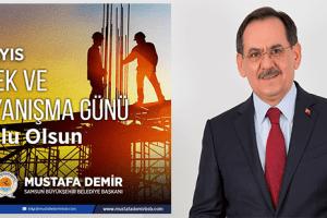 Başkan Mustafa Demir'den 1 Mayıs Mesajı