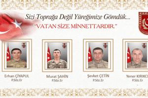 Hakari'de Şehit Olan 4 Askerimizin Kimlikleri Açıklandı