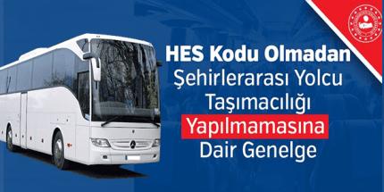81 İle Şehirlerarası Otobüslerde HES Kodu Zorunluluğu Genelgesi