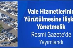 Vale Hizmetleri Yönetmeliği Resmi Gazete'de Yayımlandı