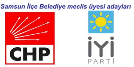 Millet İttifakı Samsun İlçe Belediye Meclisi Adayları