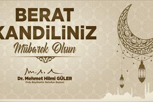 """Başkan Güler: """"Bu Gece Müslümanların Kurtuluş Gecesidir"""""""