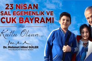 """""""23 Nisan Egemenliğimizin Ve İstikbalimizin Simgesidir"""""""