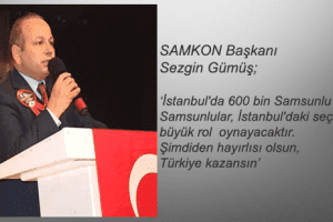 Samsunlular İstanbul Seçimlerde Büyük Rol Oynayacak