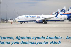 SunExpress, Anadolu Şehirlerinden Avrupa Uçuş Ağını Genişletiyor