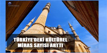 Kültürel Miras Sayımız Arttı