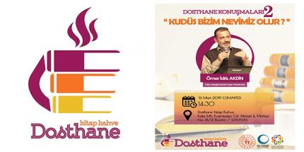 """Dosthane Konuşmaları'nda """"Kudüs"""" Konuşulacak"""