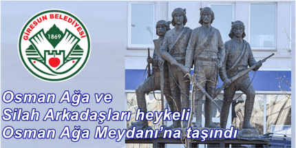 Osman Ağa Heykeli Gerçek Yerinde