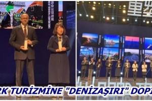 Çin'den Türkiye'ye 'En İyi Denizaşırı Destinasyon' Ödülü
