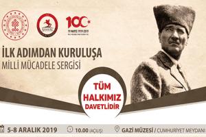 """""""İlk Adımdan Kuruluşa"""" Milli Mücadele Sergisi Gazi Müzesinde"""