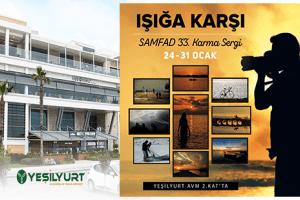 SAMFAD ''Işığa Karşı'' Fotoğraf Sergisi Yeşilyurt AVM'de