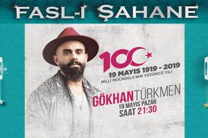Gökhan Türkmen Fasl-ı Şahane'de