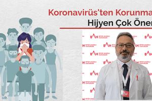 Koronavirüs'ten Korunmada Hijyen Kurallarına Çok Dikkat Edilmeli