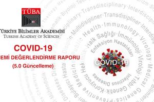COVID-19 Küresel Salgın Değerlendirme Raporu Yayımlandı