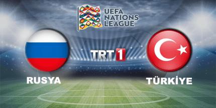 Rusya - Türkiye Maçı TRT 1'de