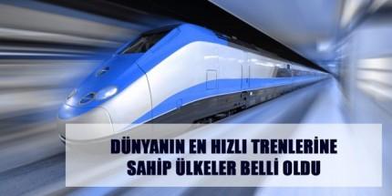 Dünyanın En Hızlı Trenlerine Sahip Olan Ülkeler