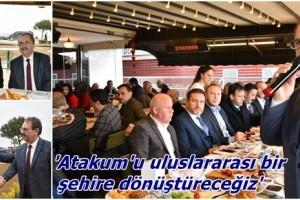 Başkan Zihni Şahin: 'Atakum Uluslararası Kent Olacak'