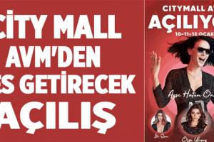 City Mall AVM Açılıyor