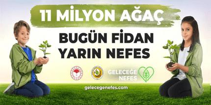 Daha Yeşil Bir Türkiye İçin 'Geleceğe Nefes Ol'
