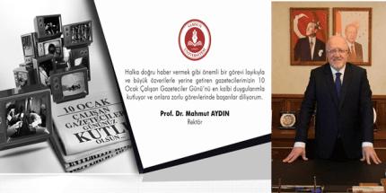 Rektör Aydın'dan 10 Ocak Gazeteciler Günü Kutlama Mesajı