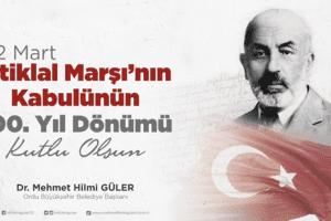 """Başkan Güler: """"İstiklal Marşımızı İlelebet Muhafaza Edeceğiz"""""""