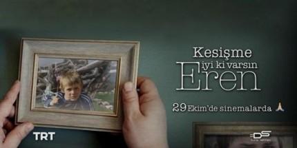 """""""Kesişme; İyi ki Varsın Eren""""  Filminin İkinci Tanıtımı Yayınlandı"""