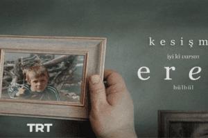 """TRT'den """"İyi Ki Varsın Eren"""" Filmi"""