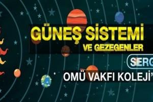 OMÜ Vakfı Öğrencilerinden Gezegenler ve Güneş Sistemi Sergisi