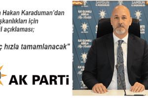 Karaduman'dan İlçe Başkanlıkları Temayül Açıklaması