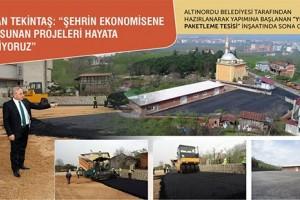 Altınordu'da Şehrin Ekonomisine Katkı Sunan Projeler Hayata Geçiriliyor