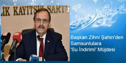 Başkan Şahin Su İndirimi Müjdesi Verdi