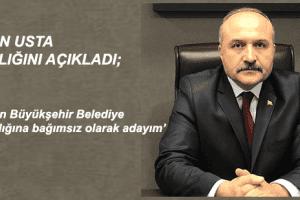 Erhan Usta Samsun Büyükşehir Belediye Başkanlığına Bağımsız Aday