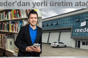 Türk Malı Reeder Telefonlar Geliyor