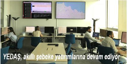 YEDAŞ, SCADA Sisteminden İzliyor Merkezden Hızlı Çözüm Üretiyor