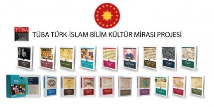 Türk-İslam Bilim Kültür Mirası Projesi Cumhurbaşkanlığı Himayesine Alındı