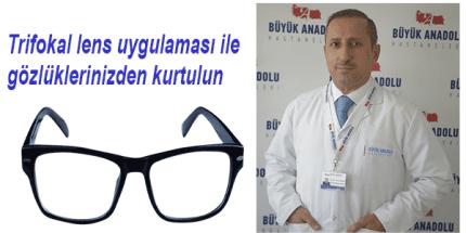 Trifokal Lens Uygulaması Büyük Anadolu Hastaneleri'nde