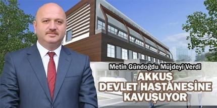Akkuş'a Hastane Müjdesi
