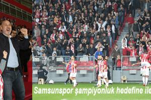 """Başkan Karaduman: """"Samsunspor Şampiyonluğa İnandı"""""""