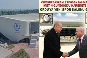 Ordu'ya 6 Bin Kişilik Yeni Spor Salonu Geliyor