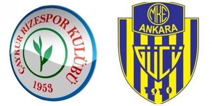 Çaykur Rizespor ve MKE Ankaragücü, Spor Toto Süper Lig'de