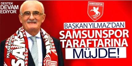 Başkan Yılmaz'dan Samsunspor'a Pirim Sözü